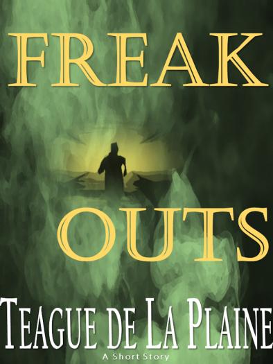 Freak Outs